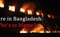 From Stranded to Standard: Who's to Blame for the Failure in Bangladesh Fire