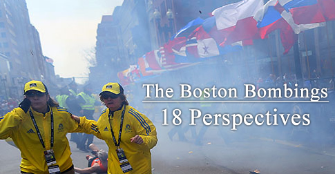 The Boston Bombings: 18 Perspectives