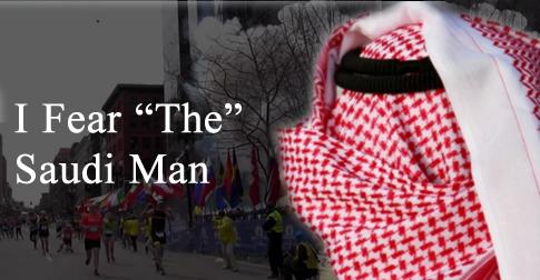 "I Fear ""The"" Saudi Man."