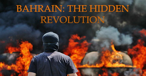 Bahrain: The Hidden Revolution