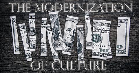 The Modernization of Culture