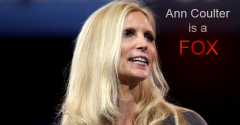 Ann Coulter is a Fox